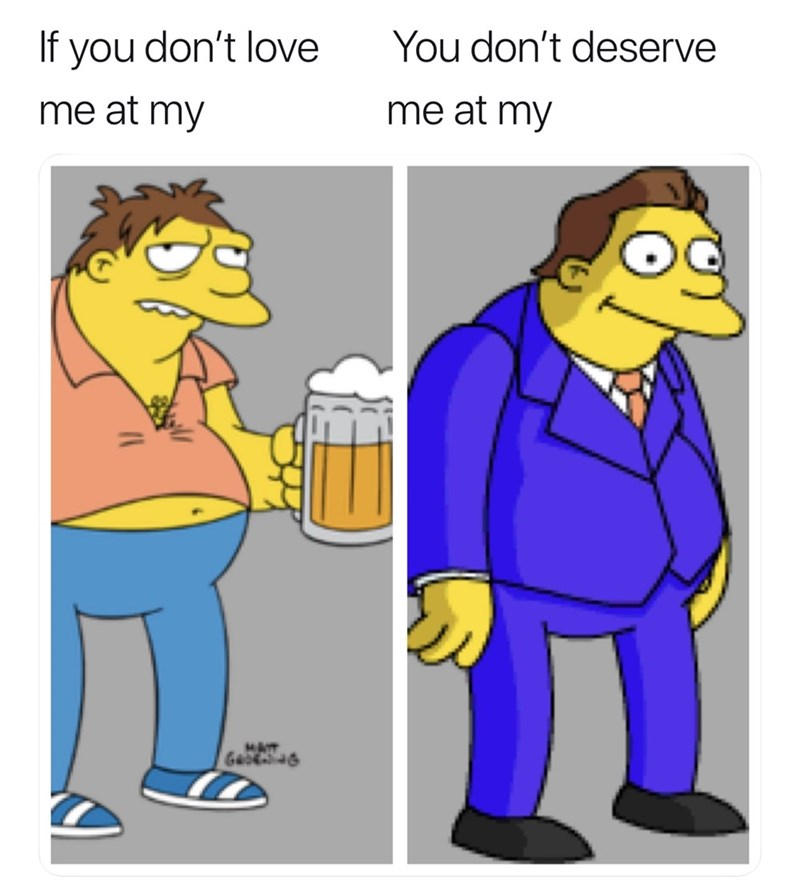 Cartoon - If you don't love You don't deserve me at my me at my MAIT