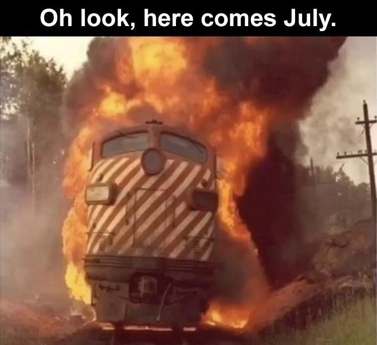 Vehicle - Oh look, here comes July.