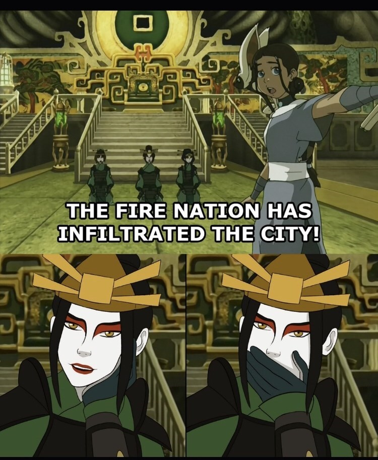 Cartoon - THE FIRE NATION HAS INFILTRATED THE CITY!