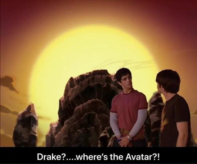 Sky - Drake?....where's the Avatar?!
