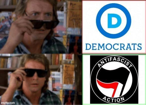 Eyewear - DEMOCRATS ITITFASCISN ACTION imgflip.com