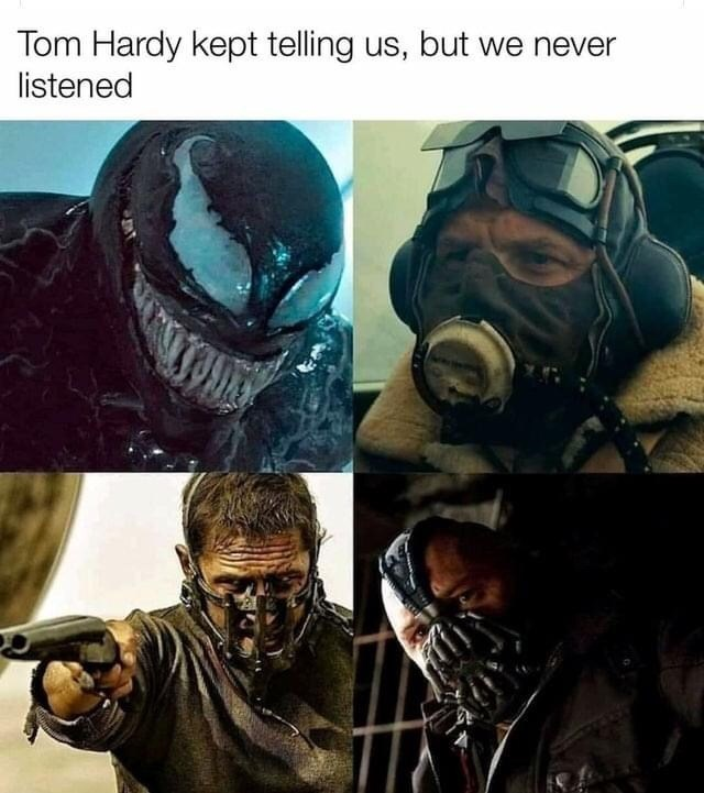 Personal protective equipment - Tom Hardy kept telling us, but we never listened