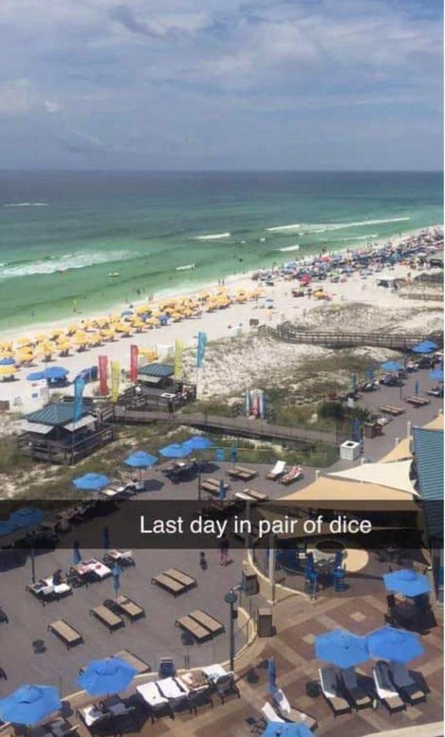 Beach - Last day in pair of dice