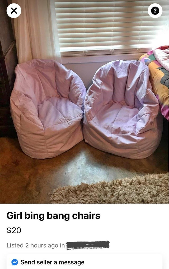 Furniture - Girl bing bang chairs $20 Listed 2 hours ago in Send seller a message