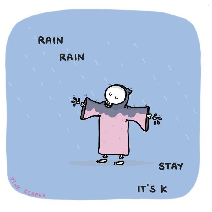 Cartoon - RAIN RAIN STAY IT'S K REAPER PINK