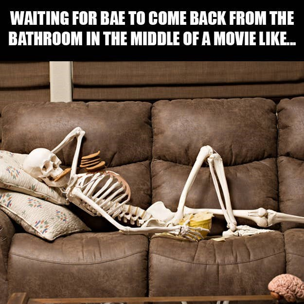 Text - Couch - WAITING FOR BAE TO COME BACK FROM THE BATHROOM IN THE MIDDLE OF A MOVIE LIKE.