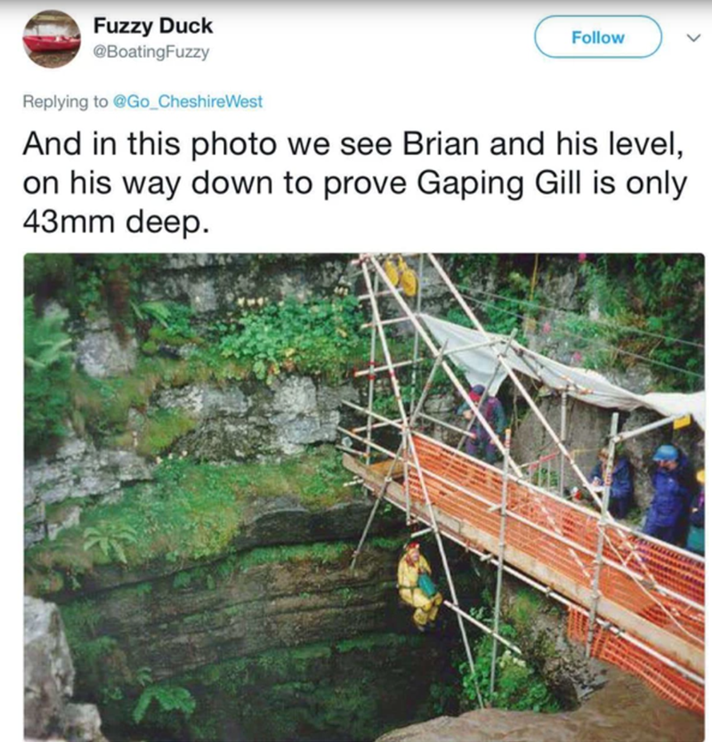Adaptation - Fuzzy Duck @BoatingFuzzy Follow Replying to @Go_CheshireWest And in this photo we see Brian and his level, on his way down to prove Gaping Gill is only 43mm deep.