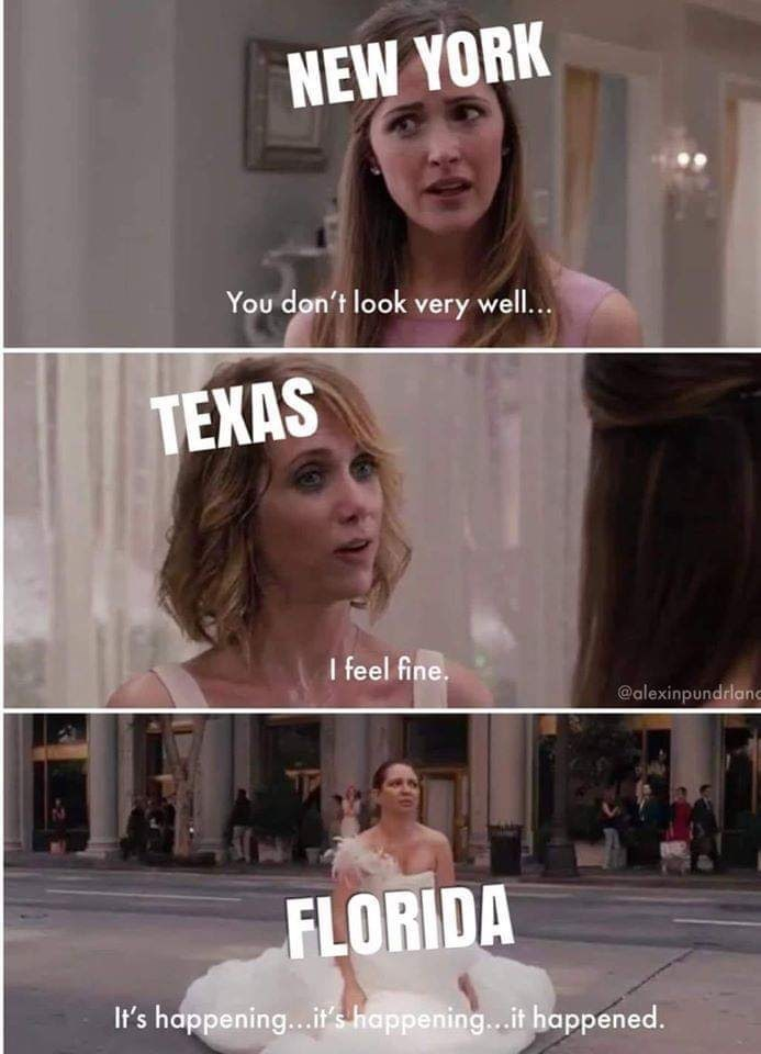 Facial expression - NEW YORK You don't look very well.. TEXAS I feel fine. @alexinpundrlanc FLORIDA It's happening...it's happening..it happened.