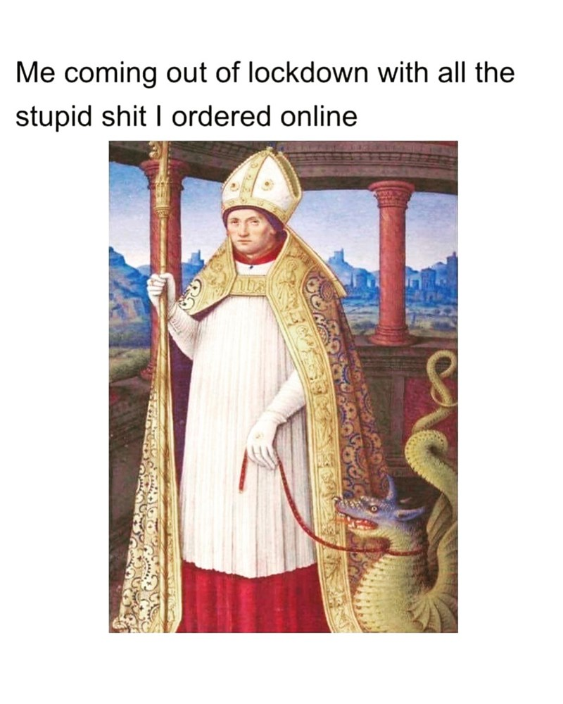 High priest - Me coming out of lockdown with all the stupid shit I ordered online