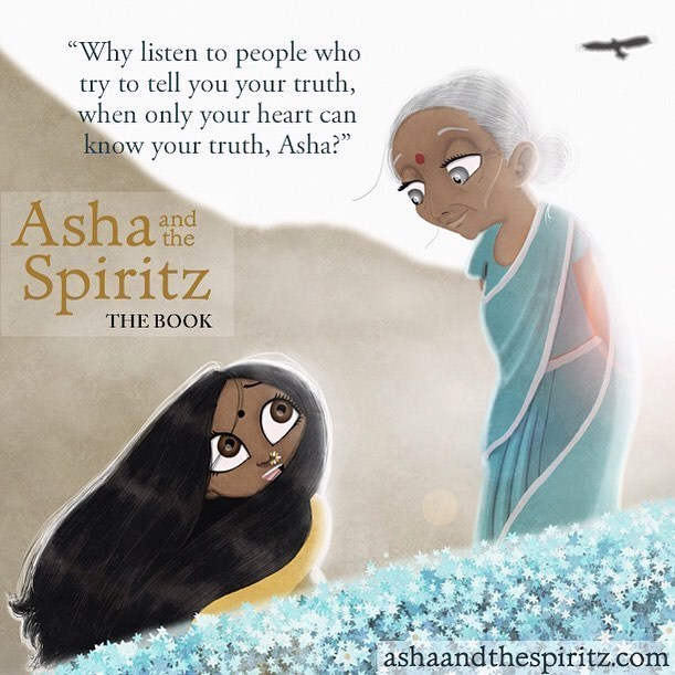 """Cartoon - """"Why listen to people who try to tell you your truth, when only your heart can know your truth, Asha?"""" Ashae and Spiritz THE BOOK ashaandthespiritz.com"""