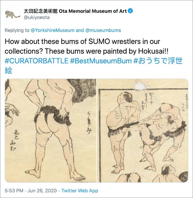 Text - AHE Ota Memorial Museum of Art @ukiyoeota Replying to @YorkshireMuseum and @museumbums How about these bums of SUMO wrestlers in our collections? These bums were painted by Hokusai!! #CURATORBATTLE #BestMuseumBum #5 5 絵 to 5:53 PM · Jun 26, 2020 · Twitter Web App Are み
