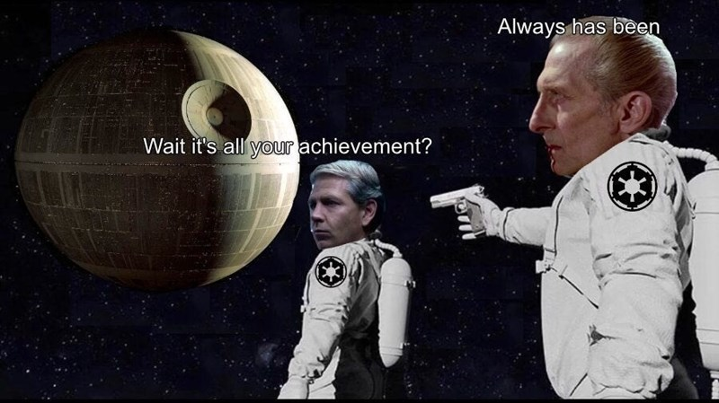 Space - Always has been Wait it's all your achievement?