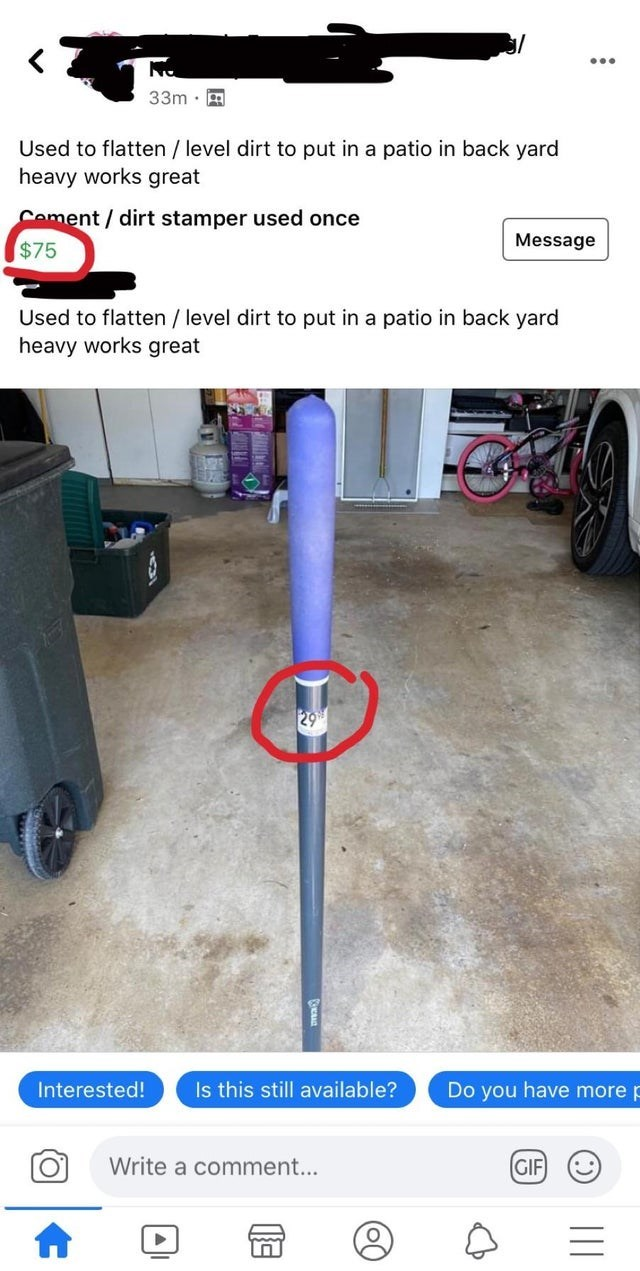 Product - 33m · A Used to flatten / level dirt to put in a patio in back yard heavy works great Coment/ dirt stamper used once $75 Message Used to flatten / level dirt to put in a patio in back yard heavy works great 29 Interested! Is this still available? Do you have more p Write a comment... (GIF