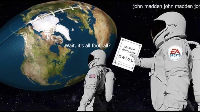 Astronaut - john madden john madden joh EA My Short Vowel Book SPORTS Wait, it's all football? aeiou