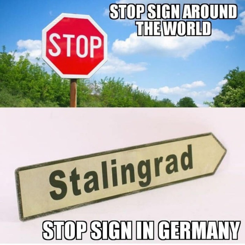 Signage - STOP SIGN AROUND THE WORLD STOP Stalingrad STOP SIGN IN GERMANY