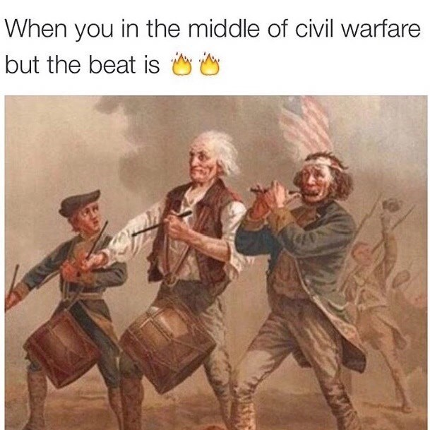 Human - When you in the middle of civil warfare but the beat is y iny