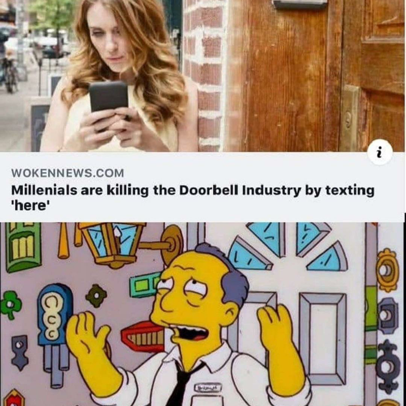 "Funny headline that reads, ""Millennials are killing the doorbell industry by texting 'here'"" above an image of Moe from The Simpsons with a bunch of doorbells"