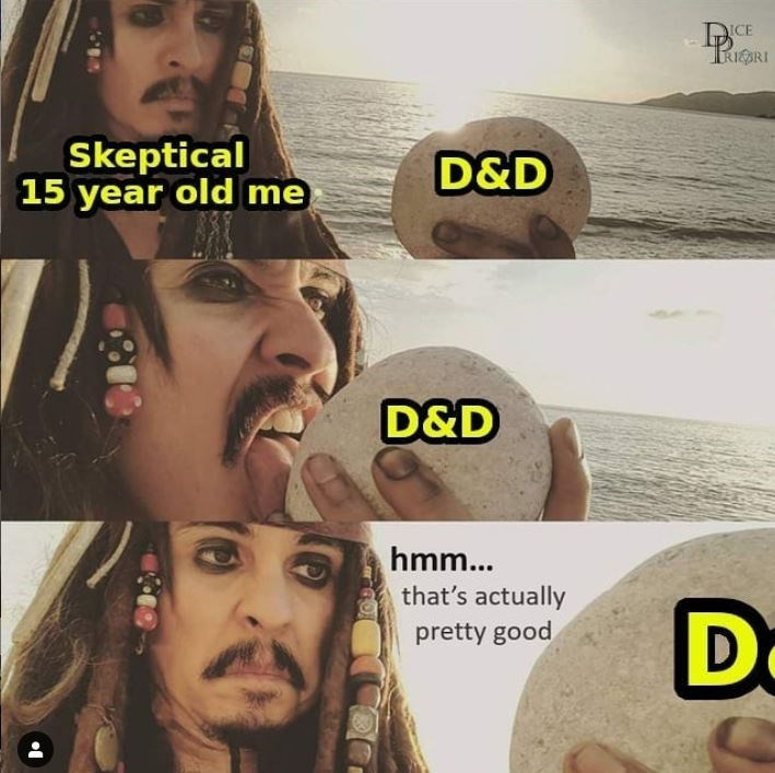 Face - DCE RIESRI Skeptical 15 year old me D&D D&D hmm... that's actually D pretty good