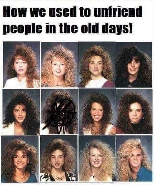 Hair - How we used to unfriend people in the old days!
