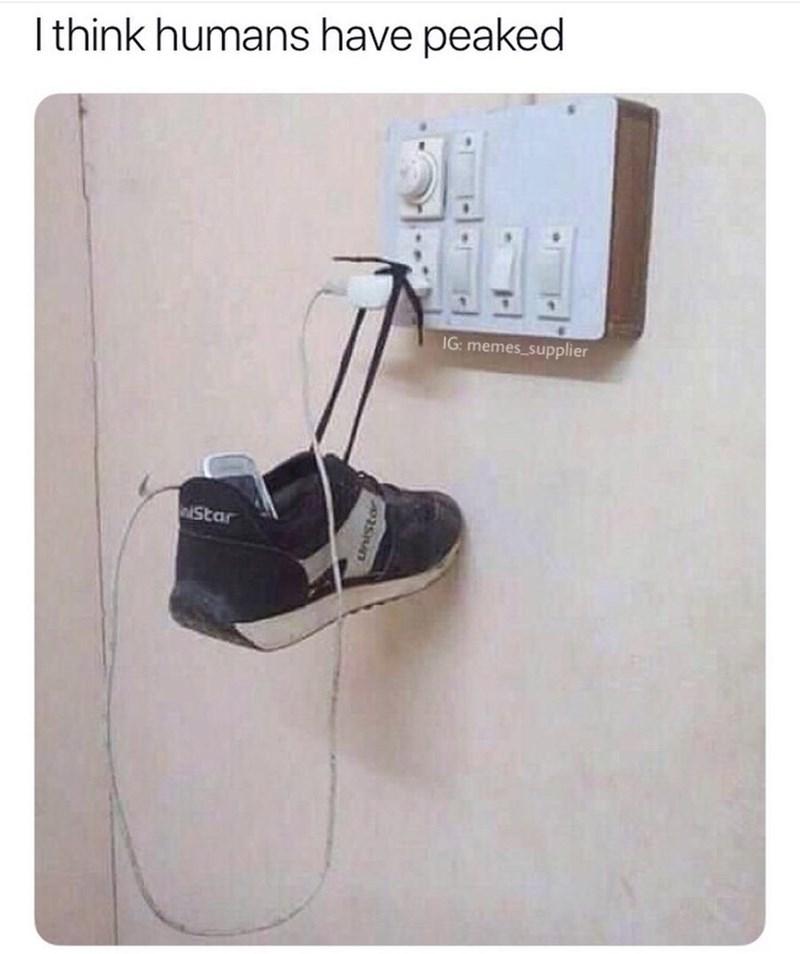 Footwear - I think humans have peaked IG: memes_supplier Star unistor