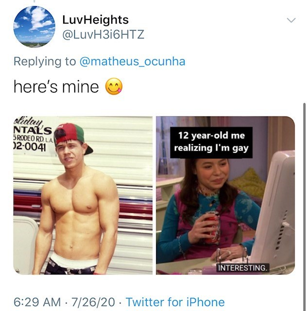 Font - LuvHeights @LUVH316HTZ Replying to @matheus_ocunha here's mine oliday, NTALS SRODEO RD. LA 02-0041 12 year-old me realizing l'm gay INTERESTING. 6:29 AM · 7/26/20 · Twitter for iPhone