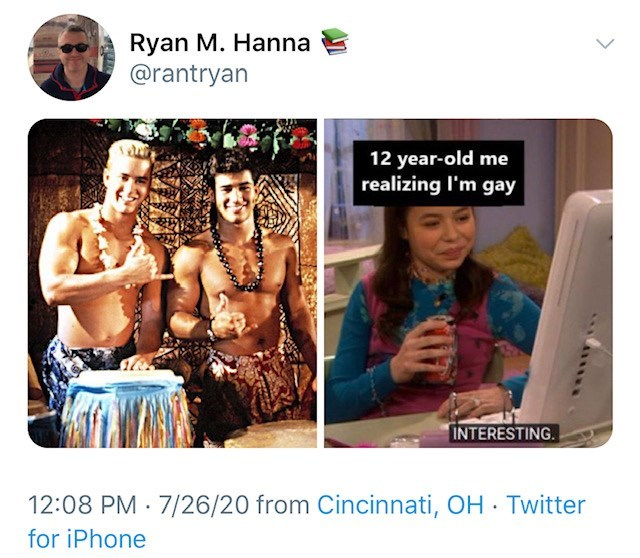 Human - Ryan M. Hanna @rantryan 12 year-old me realizing l'm gay INTERESTING. 12:08 PM · 7/26/20 from Cincinnati, OH Twitter for iPhone