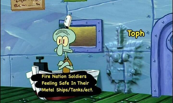 Cartoon - Toph Fire Nation Soldiers Feeling Safe In Their Metal Ships/Tanks/ect.