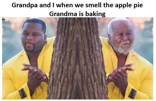 Adaptation - Grandpa and I when we smell the apple pie Grandma is baking