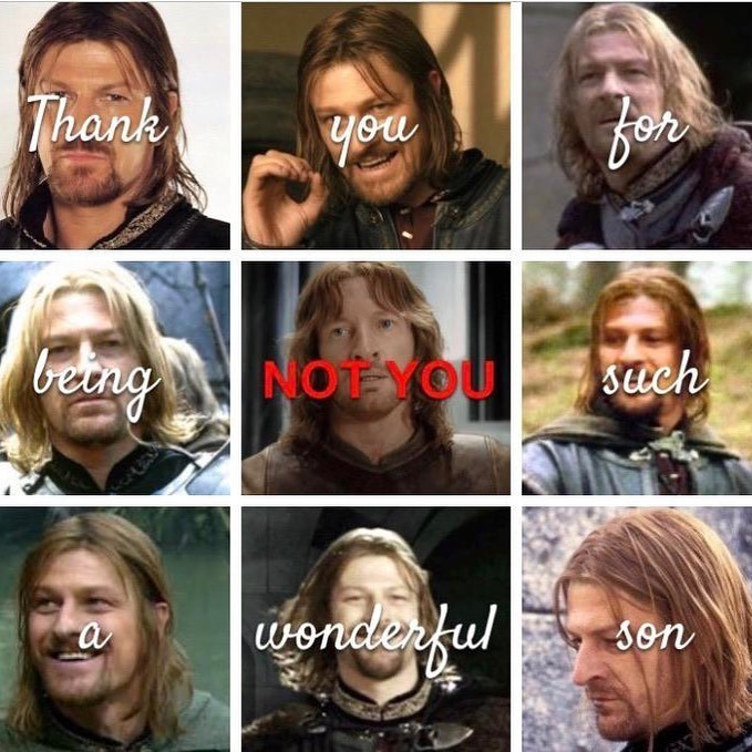 Face - Thank you for being NoT YOU such wonderful a son