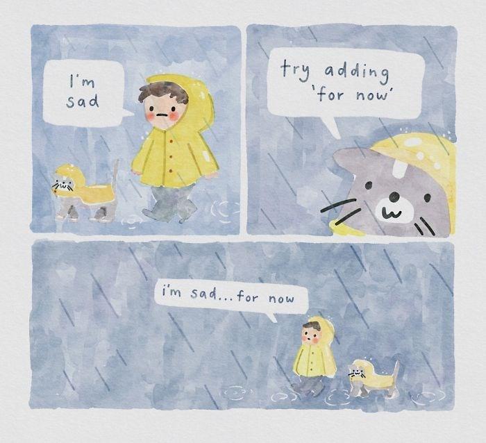 Design - try adding 'for now' I'm sad i'm sad... for now
