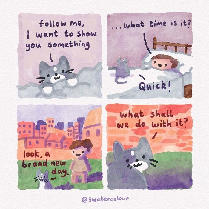 Text - follow me, ..what time is it? ... | want to show you something Quick! what shall we do with it? look, a brand new day. @ Swatercolour