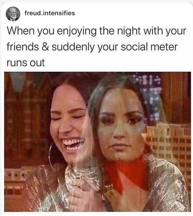 Face - freud.intensifies When you enjoying the night with your friends & suddenly your social meter runs out