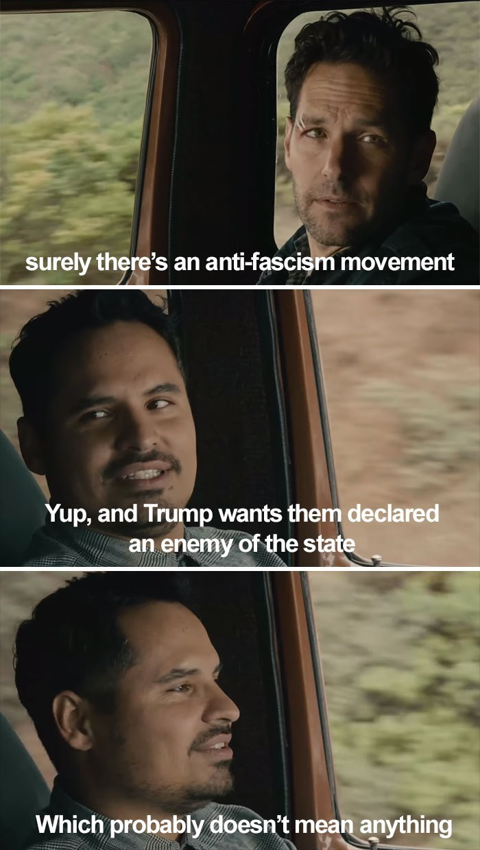 Face - surely there's an anti-fascism movement Yup, and Trump wants them declared an enemy of the state Which probably doesn't mean anything