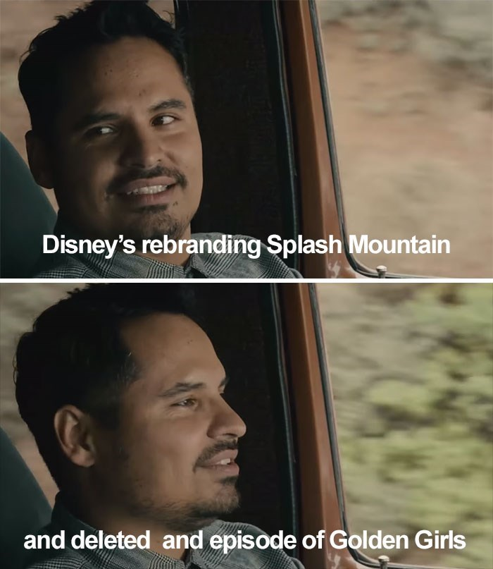 Face - Disney's rebranding Splash Mountain and deleted and episode of Golden Girls