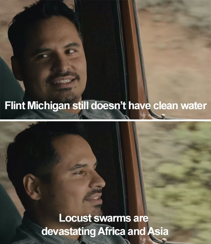 Face - Flint Michigan still doesn't have clean water Locust swarms are devastating Africa and Asia