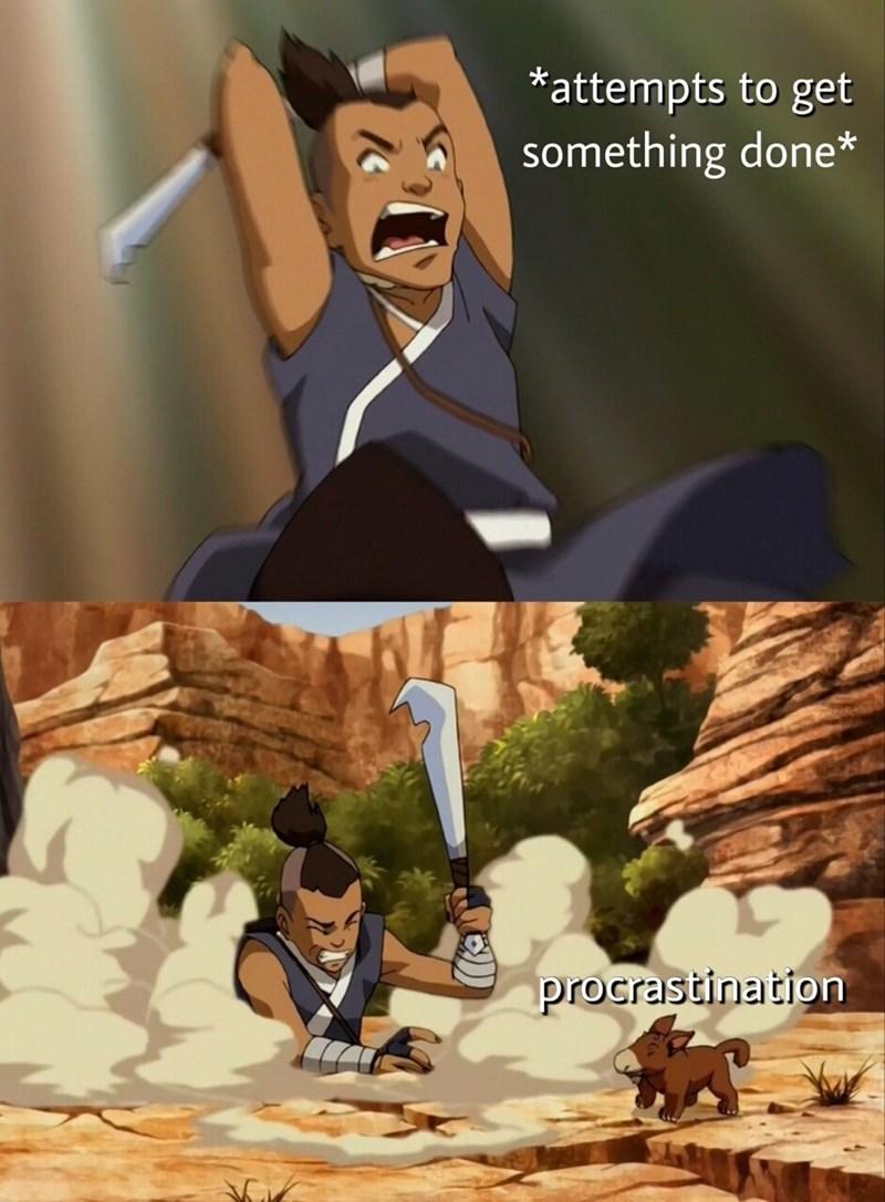 Cartoon - attempts to get something done* procrastination