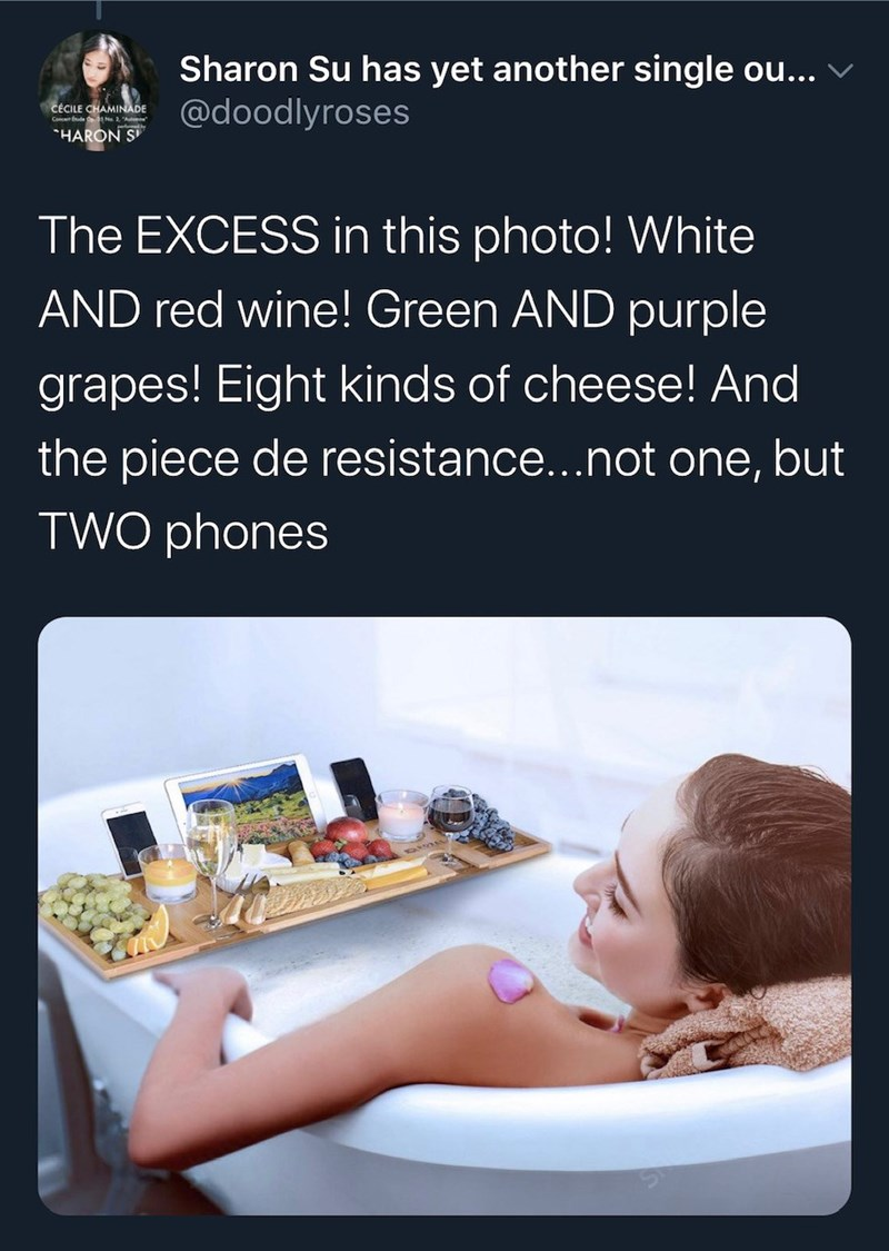 """Text - Sharon Su has yet another single ou... @doodlyroses CÉCILE CHAMINADE Conn 2 Aute """"HARON S The EXCESS in this photo! White AND red wine! Green AND purple grapes! Eight kinds of cheese! And the piece de resistance...not one, but TWO phones"""