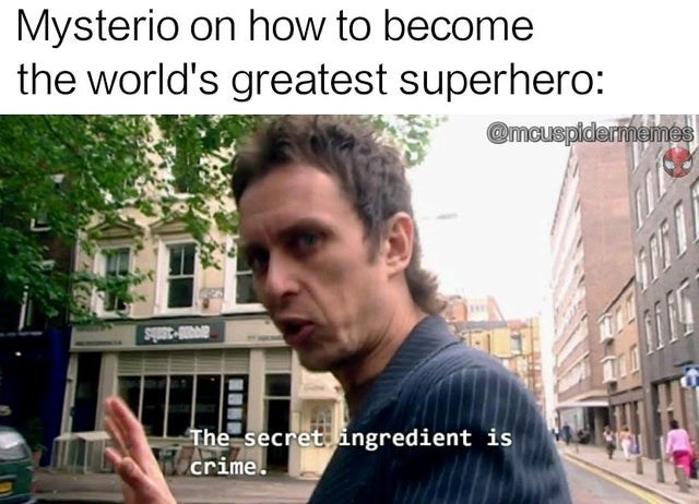 Photo caption - Mysterio on how to become the world's greatest superhero: @mcuspidermemes BVAR-300iS The secretingredient is ILArime.