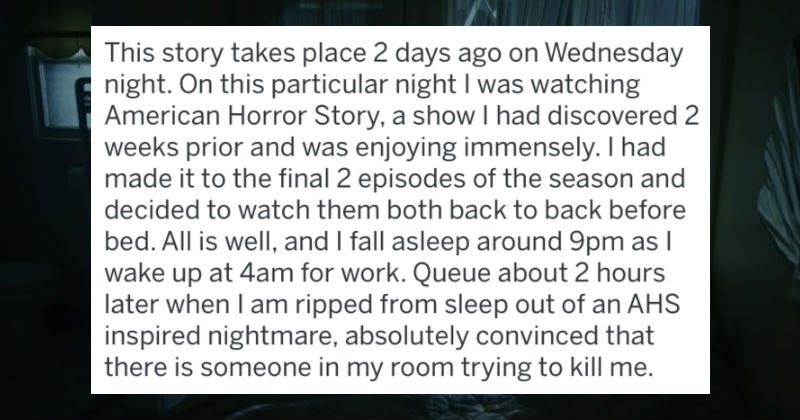 Guy watches American Horror Story before bed, ends up sleep jumping out the window.