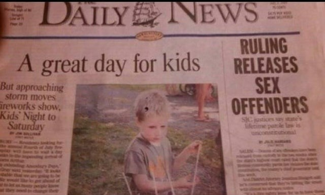 Newspaper - DAILY NEWS RULING RELEASES SEX OFFENDERS A great day for kids But approaching storm moves ireworks show, Kids' Night to Saturday SIC ional Bre