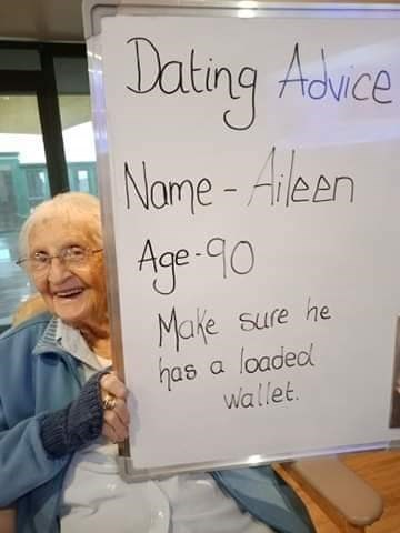 Text - Jating Advce Name - Aleen Age-90 Moke has a loaded wallet. Sure he