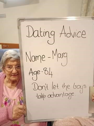 Text - Jating Advce Nome -Marg Age -84 Don't let the bays take adantoge