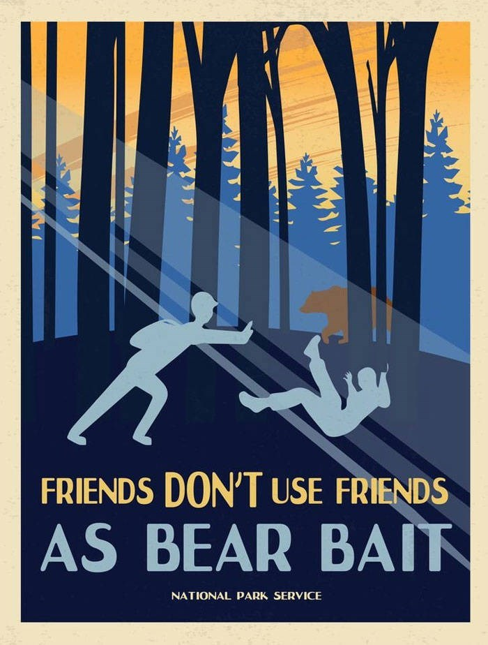 Poster - FRIENDS DON'T USE FRIENDS AS BEAR BAIT NATIONAL PARK SERVICE