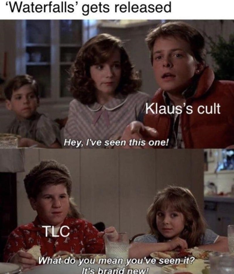 """People - """"Waterfalls' gets released Klaus's cult Hey, I've seen this one! TLC What do you mean you've seen-it? It's brand new!"""