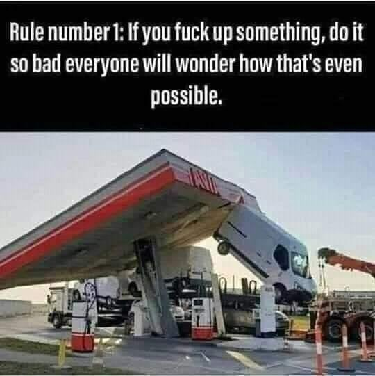 Transport - Rule number 1: If you fuck up something, do it so bad everyone will wonder how that's even possible.