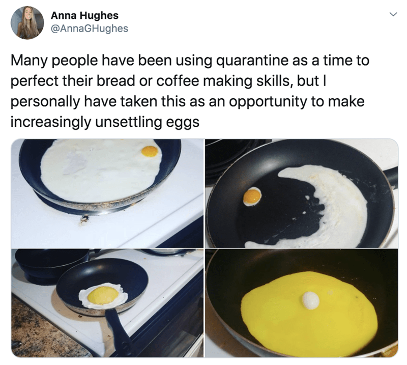 """Fried egg - Anna Hughes @AnnaGHughes Many people have been using quarantine as a time to perfect their bread or coffee making skills, but I personally have taken this as an opportunity to make increasingly unsettling eggs >"""" title="""""""" width=""""800″ height=""""717″/> </div> <h3> 14. </h3> <div> <img class='event-item-lol-image' src='https://i.chzbgr.com/full/9536841216/hFA35150E/330mle-wwpepsiee-uk-68-330ml-cans-6-8-330ml-cans-6x330mle-gid-chewy-dragees-just-natural-t-rayour' id='_r_a_9536841216' alt="""