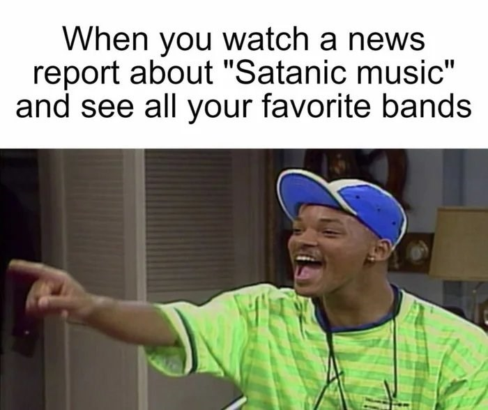 """Text - When you watch a news report about """"Satanic music"""" and see all your favorite bands"""
