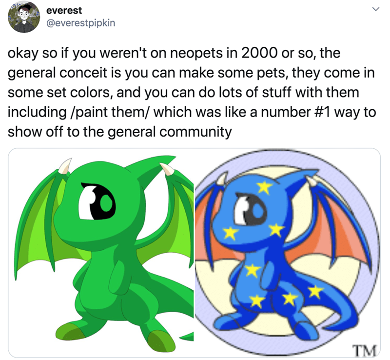 Cartoon - everest @everestpipkin okay so if you weren't on neopets in 2000 or so, general conceit is you can make some pets, they come in some set colors, and you can do lots of stuff with them including /paint them/ which was like a number #1 way to show off to the general community the TM