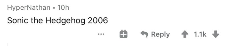 Text - HyperNathan • 10h Sonic the Hedgehog 2006 Reply 1.1k ...