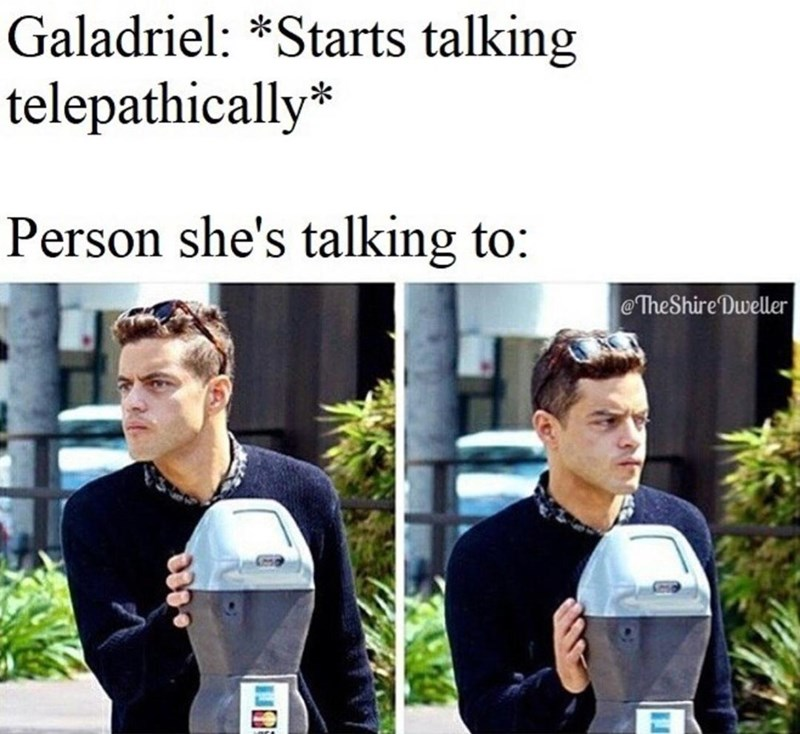 Product - Galadriel: *Starts talking telepathically* Person she's talking to: @TheShire Dweller